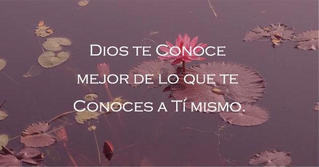 Dios te conoce completamente
