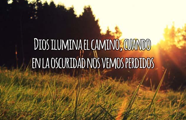 Dios Ilumina El Camino