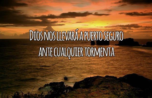 Dios nos llevará a Puerto Seguro