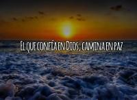 Confía en Dios y caminarás en paz