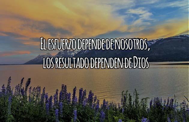 Los resultados dependen de Dios