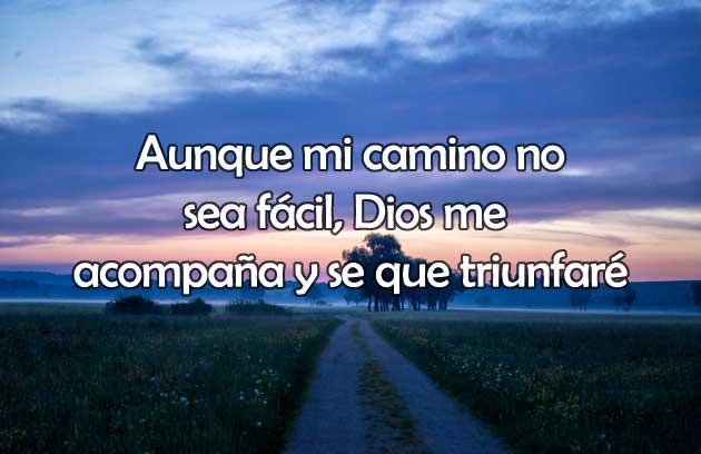 Frases Cristianas Mi Camino es con Dios